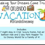 Making Your Dreams Come True! Orlando Vacation For Family of Four Giveaway Reminder