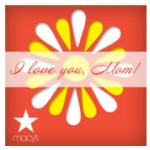 Macy's Mother's Day Thank a Mom Movement